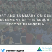 REPORT AND SUMMARY OF GENDER ASSESSMENT OF THE SECURITY SECTOR IN NIGERIA